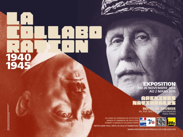 Affiche de l'Exposition La Collaboration (1940-1945) aux Archives Nationales Archives Nationales © Archives Nationales